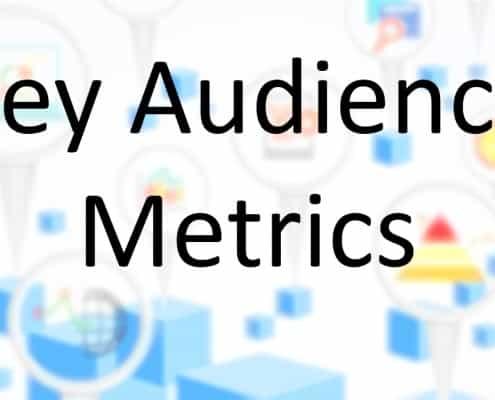 Key Audience Metrics in Google Analytics